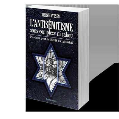 L'Antisémitisme, sans complexe ni tabou